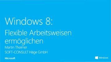 Windows 8: Flexible Arbeitsweisen ermöglichen