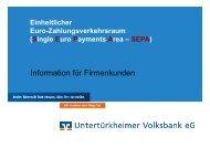 SEPA-Präsentation für Firmenkunden - Untertürkheimer Volksbank eG