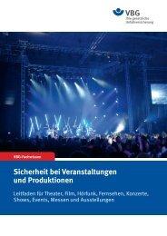 Sicherheit bei Veranstaltungen und Produktionen - VBG