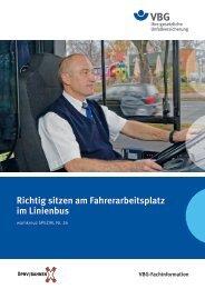 Richtig sitzen am Fahrerarbeitsplatz im Linienbus (PDF, 5MB, ) - VBG