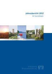 Geschäftsbericht 2012 - Volksbank RheinAhrEifel eG