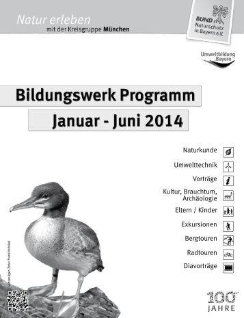 Juni 2014 - Bund Naturschutz in Bayern e.V. - Kreisgruppe München