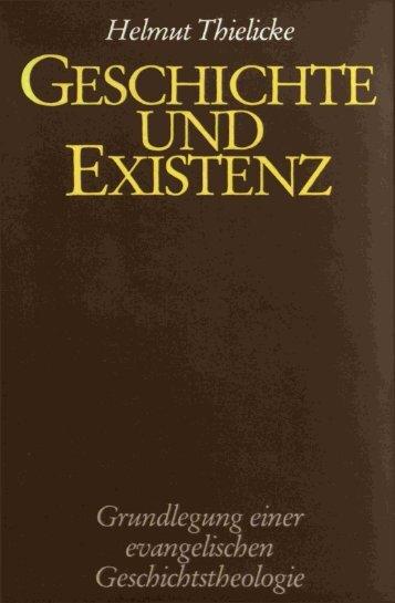 GESCHICHTE ^ UND EXISTENZ