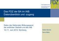 Das FDZ der BA im IAB: Datenüberblick und Datenzugang