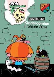 Kindercomics Frühjahr 2014 - Reprodukt