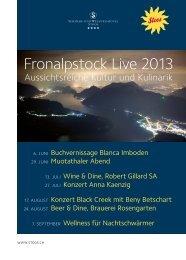 Fronalpstock Live 2013