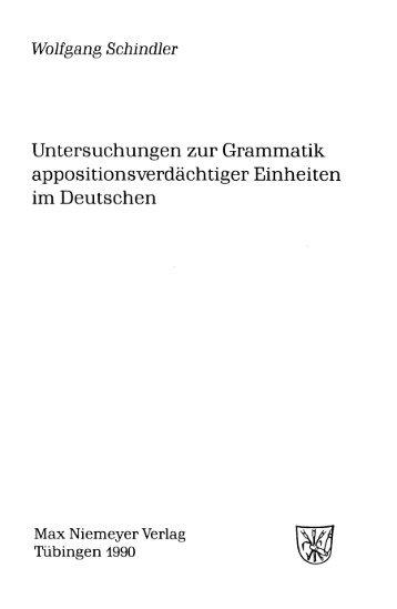 Untersuchungen zur Grammatik appositionsverdächtiger Einheiten ...