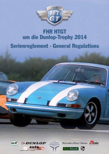 Serieneinschreibung FHR HTGT um die Dunlop-Trophy 2014