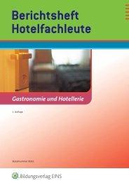 Gastronomie und Hotellerie Hotelfachleute Berichtsheft