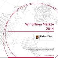 Wir öffnen Märkte 2014.pdf - Ministerium für Wirtschaft, Klimaschutz ...