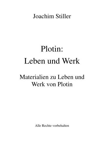 Plotin: Leben und Werk - von Joachim Stiller