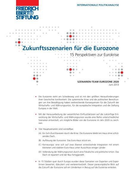 Zukunftsszenarien für die Eurozone - Bibliothek der Friedrich-Ebert ...