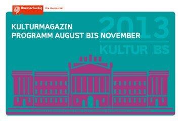 Kulturmagazin Programm auguSt BiS noVEmBEr - Braunschweig