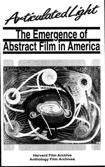 Articulated Light: The Emergence of Abstract Film in ... - Monoskop