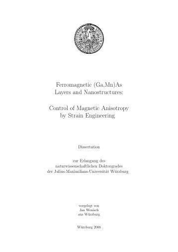 Ferromagnetic (Ga,Mn)As Layers and ... - OPUS Würzburg