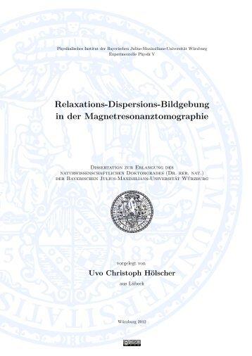 Relaxations-Dispersions-Bildgebung in der ... - OPUS Würzburg