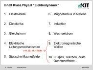 "Inhalt Klass.Phys.II ""Elektrodynamik"" 1. Elektrostatik 2. Dielektrika 3 ..."
