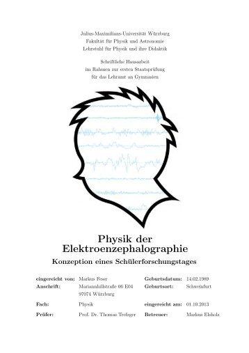 Physik der Elektroenzephalographie - Fakultät für Physik und ...