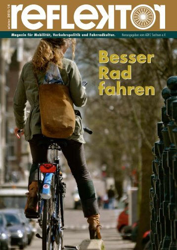 Reflektor 04.2013 - Reflektor - Magazin für Mobilität, Verkehrspolitik ...