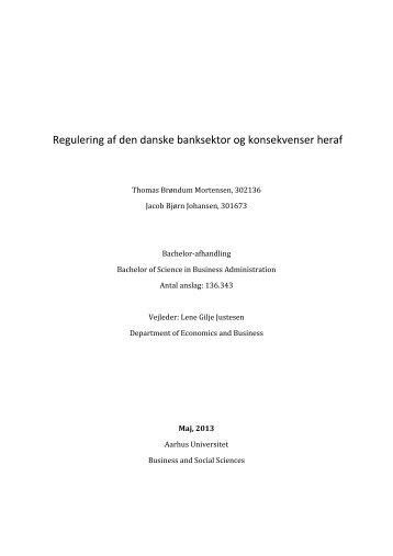 Regulering af den danske banksektor og konsekvenser heraf - PURE