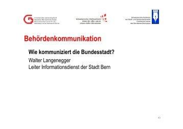 Referat von Walter Langenegger, Leiter Informationsdienst der Stadt ...