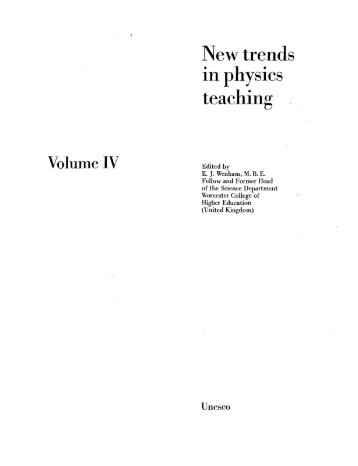 New trends in physics teaching, v.4; The ... - unesdoc - Unesco