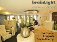 Das Gewinn bringende Studio-Konzept - brainLight