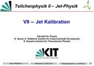 Teilchenphysik II - Jet-Physik - Institut für Experimentelle Kernphysik
