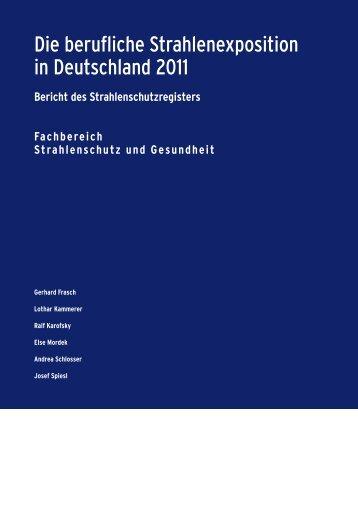 Die berufliche Strahlenexposition in Deutschland 2011 - DORIS