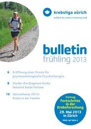 Bulletin Frühling 2013 - Krebsliga Schweiz