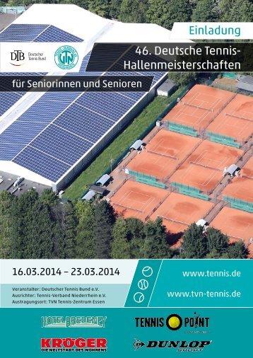 Einladung 46. Deutsche Tennis- Hallenmeisterschaften