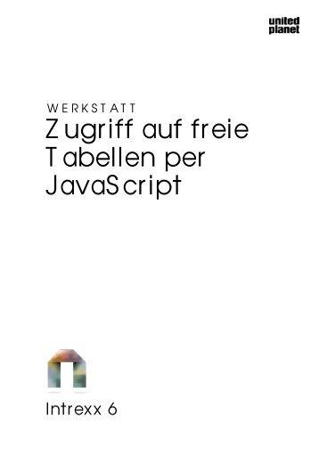 Intrexx Werkstatt - Zugriff auf freie Tabellen per JavaScript