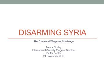 Disarming Syria: The Chemical Weapons Challenge - Belfer Center ...