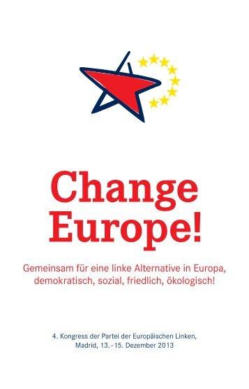 Gemeinsam für eine linke Alternative in Europa ... - Die Linke