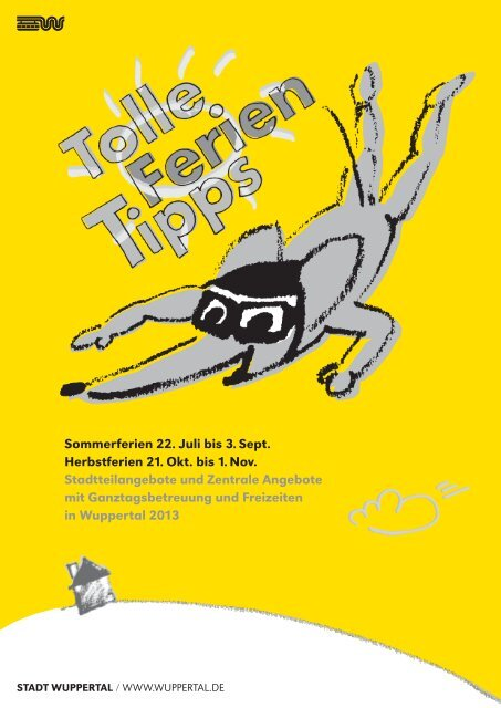Sommerferien 22. Juli bis 3. Sept. Herbstferien 21 ... - Stadt Wuppertal