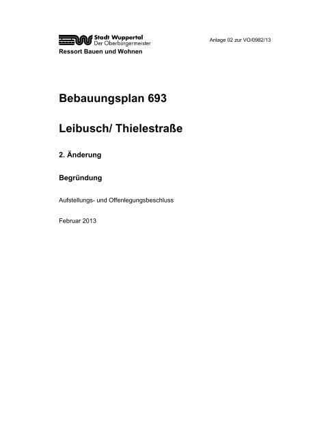 Bebauungsplan 693 - 2. Änderung - Begründung ... - Stadt Wuppertal