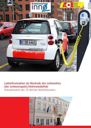 Ladeinfrastruktur als Blockade des Leitmarktes Elektromobilität