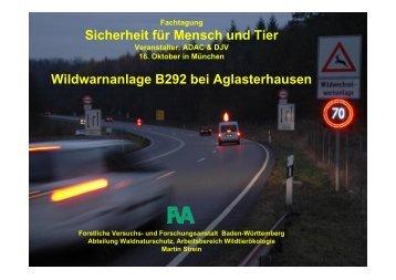 Sicherheit für Mensch und Tier Wildwarnanlage B292 bei ... - ADAC