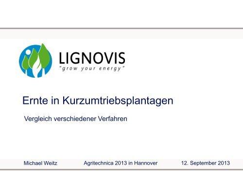7. Rostocker Bioenergieforum - Kurzumtriebsplantagen - Agritechnica