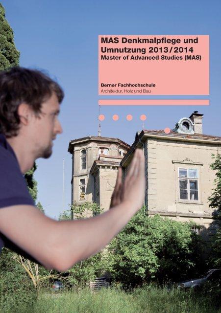 MAS Denkmalpflege und Umnutzung 2013 / 2014 - AHB - Berner ...