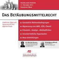 Das Betäubungsmittelrecht - AH Akademie für Fortbildung ...
