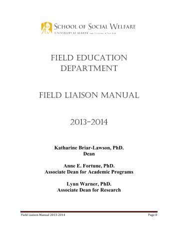Field education department Field liaison manual 2013-2014