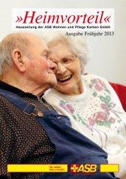 Ausgabe Frühjahr 2013 - Die ASB Wohnen und Pflege GmbH