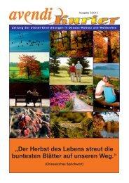 """""""Der Herbst des Lebens streut die buntesten Blätter auf unseren Weg."""""""