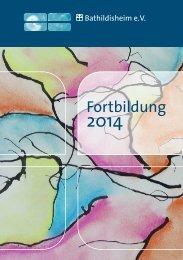Seminare & Fortbildungen 2014 (2,6 Mb) - Bathildisheim eV
