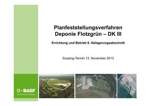 Planfeststellungs- verfahren Deponie Flotzgrün - BASF.com