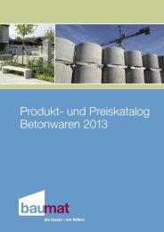Produkt- und Preiskatalog Betonwaren 2013 - Baumat AG