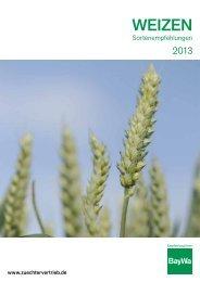 WEIZEN Sortenempfehlungen 2013 - BayWa AG