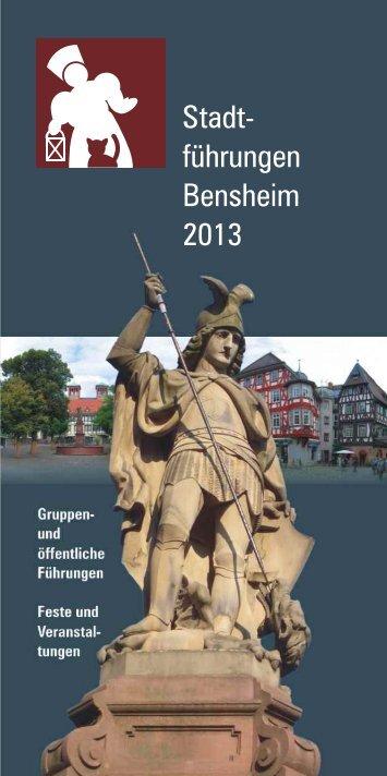 Broschüre Stadtführungen 2013 (pdf) - Stadt Bensheim