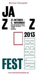 Flyer Jazzfest Berlin 2013 [PDF, 3.3 MB] - Berliner Festspiele